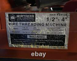 Nothern Tool 89138 Pipe Threading Machine 1/2-4 110V 1.2HP