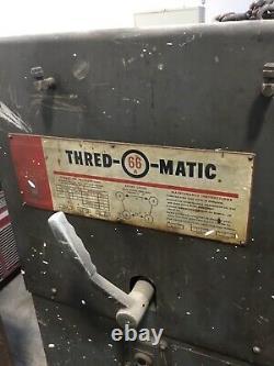 Thred o matic 66 pipe threader
